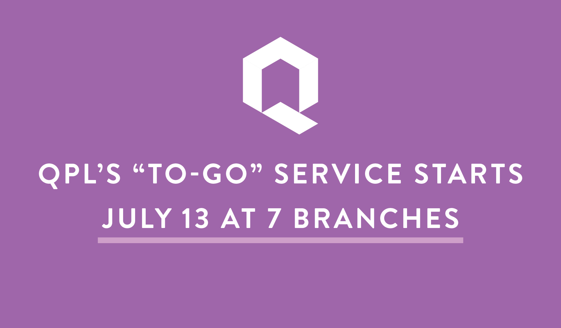 "We will reopen seven branches with ""to-go"" service and returns; nine others will accept 24-hour returns."