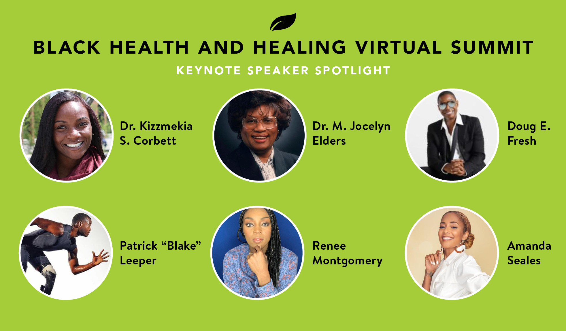 Learn more about the six keynote speakers for our Black Health and Healing Virtual Summit!
